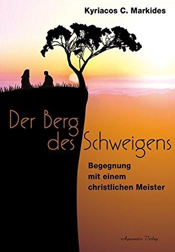 9783894276829: Der Berg des Schweigens: Begegnung mit einem christlichen Meister