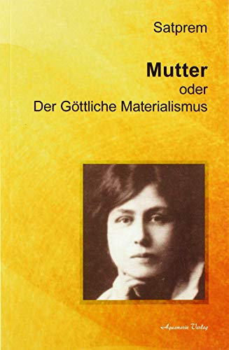 9783894277192: Der Göttliche Materialismus Mutter 01