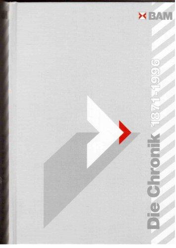 9783894297145: BAM - Die Chronik, 1871-1996. 125 Jahre Forschung und Entwicklung, Prüfung, Analyse, Zulassung, Beratung und Information in Chemie- und Materialtechnik.