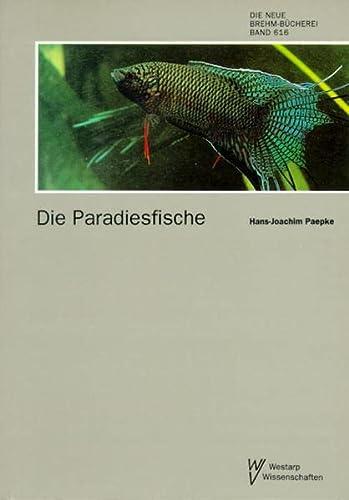 9783894324063: PARADIESFISCHE GATTUNG MACROPODUS (Die Neue Brehm-Bücherei) (German Edition)