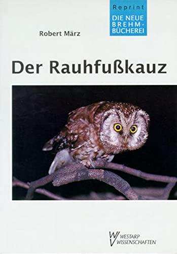 9783894324728: Der Rauhfusskauz. Aegolius funereus