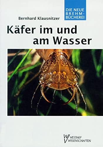 9783894324780: KÄFER IM U. AM WASSER (German Edition)