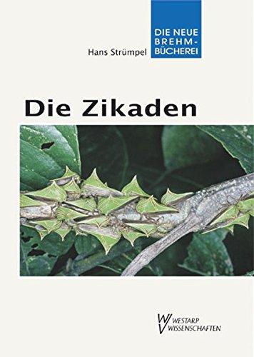 Die Zikaden - Auchenorrhyncha: Hans Strümpel