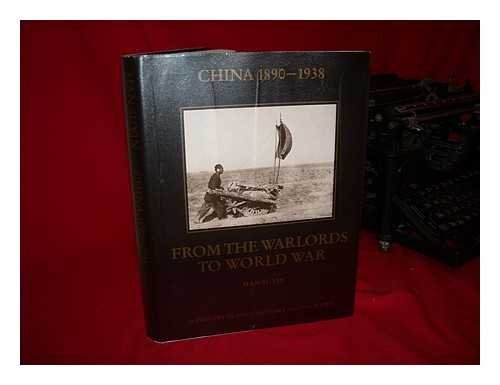 9783894340070: China 1890-1938: From the Warlords to World War (A History in Documentary Photographs)