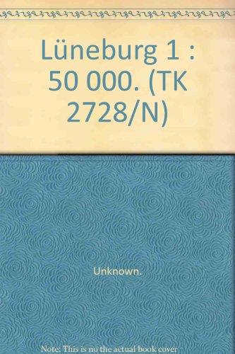9783894354633: Lüneburg 1 : 50 000. (TK 2728/N)