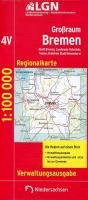 9783894355807: Großraum Bremen 1 : 100 000. Regionalkarte 04 Verwaltungsausgabe: Stadt Bremen, Landkreise Osterholz, Verden, Kreisfrei Stadt Delmenhorst