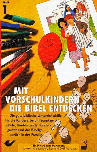 9783894360955: Mit Vorschulkindern die Bibel entdecken 1