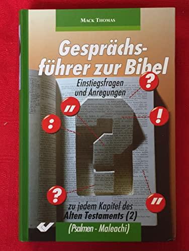 9783894361488: Gesprächsführer zur Bibel - AT. Einstiegsfragen und Anregungen zu jedem Kapitel: Psalmen bis Maleachi