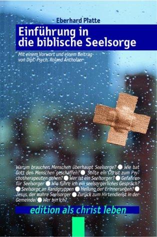 9783894364021: Einführung in die biblische Seelsorge