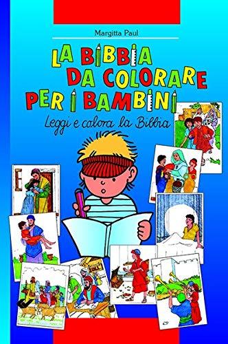 Kinder-Mal-Bibel: Italienische Ausgabe: Paul, Margitta