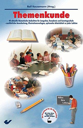 9783894365172: Themenkunde: 40 aktuelle Andachten fur Jungschar, Teenykreis und Sonntagsschule