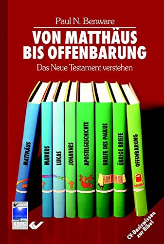 9783894365561: Von Matth�us bis Offenbarung: Das Neue Testament verstehen