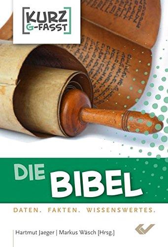 Die Bibel: kurzgefasst: Hartmut Jaeger, Markus