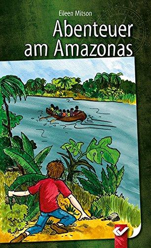 Abenteuer am Amazonas
