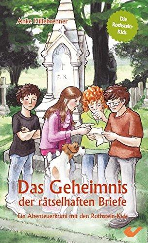 9783894369972: Das Geheimnis der rätselhaften Briefe: Ein Abenteuerkrimi mit den Rothstein-Kids