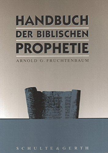 9783894371593: Handbuch der biblischen Prophetie