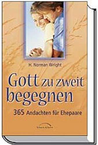 9783894377878: Gott zu zweit begegnen: 365 Andachten f�r Ehepaare