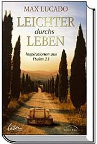 9783894378882: Leichter durchs Leben: Inspirationen aus Psalm 23