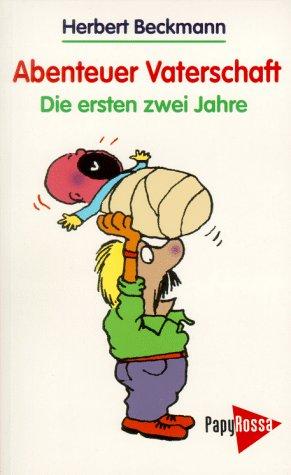 9783894381479: Abenteuer Vaterschaft.