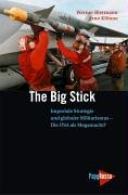 The Big Stick - Imperiale Strategie und: Biermann Werner, Klönne