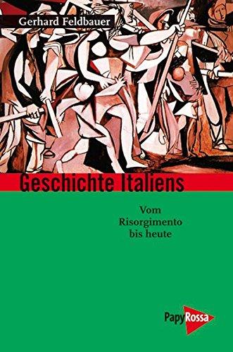 9783894383862: Geschicht Italiens: Vom Risorgimento bis heute