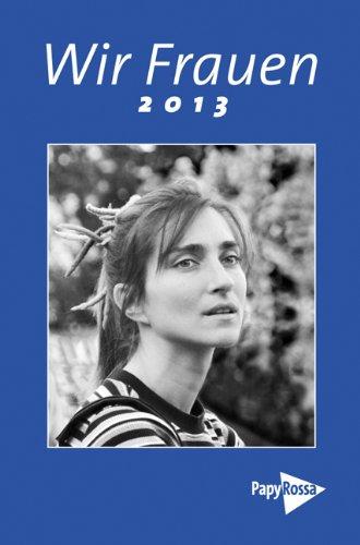9783894384791: Wir Frauen 2013: Taschenkalender