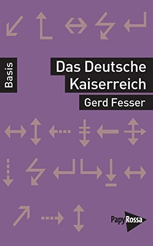9783894385941: Das Deutsche Kaiserreich