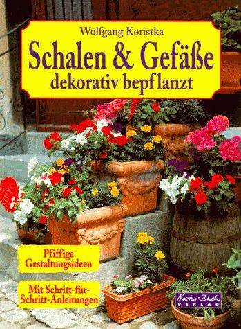 9783894403287: Schalen und Gefäße dekorativ bepflanzt