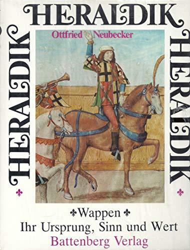 9783894412753: Heraldik. Wappen - Ihr Ursprung, Sinn und Wert.