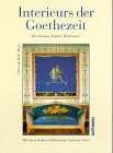 Interieurs der Goethezeit. Klassizismus, Empire, Biedermeier. Mit: Hölz, Christoph (Hrg.):