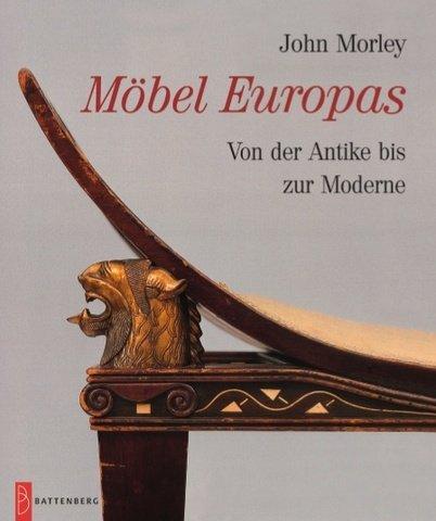 9783894414832: M�bel Europas - Von der Antike bis zur Moderne