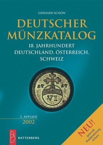 9783894415259: Deutscher Münzkatalog 18. Jahrhundert. Deutschland, Österreich, Schweiz