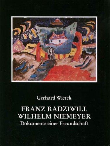 Franz Radziwill, Wilhelm Niemeyer: Dokumente einer Freundschaft: Wietek, Gerhard