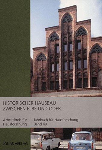 9783894452940: Historischer Hausbau zwischen Elbe und Oder.