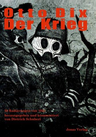 9783894453053: Otto Dix – Der Krieg. 50 Radierungen von 1924