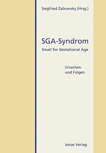 9783894453275: SGA-Syndrom: Small for Gestational Age. Ursachen und Folgen