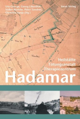 9783894453787: Hadamar: Heilstätte - Tötungsanstalt - Therapiezentrum