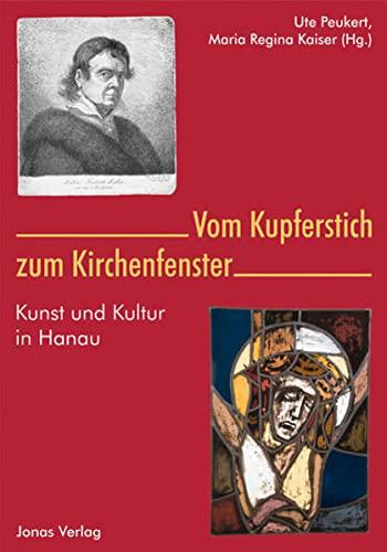 Vom Kupferstich zum Kirchenfenster: Kunst und Kultur