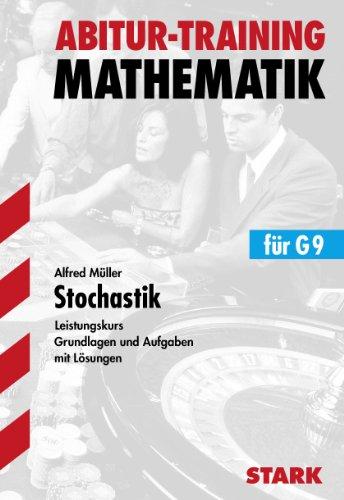 Abitur-Training - Mathematik Stochastik LK G9: Aufgaben: Müller, Alfred:
