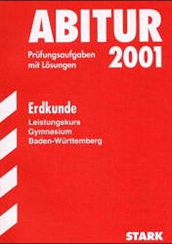 9783894490430: Abitur-Prüfungen Erdkunde - LK Gymnasium Baden-Württemberg