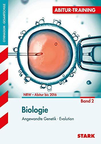 9783894491611: Abitur-Training - Biologie 2 Nordrhein-Westfalen: Evolution, Angewandte Genetik