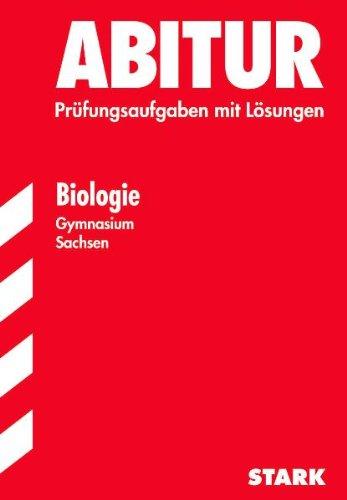 Abitur 2005 Biologie. Gymnasium. Sachsen. Grund- und Leistungskurs 1998 - 2004. - Grisham, John