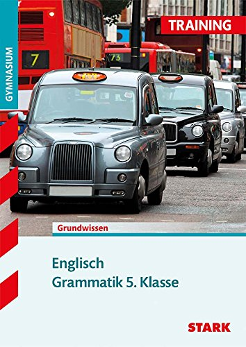 STARK Training Gymnasium - Englisch Grammatik 5. Klasse [Paperback] Jenkinson, Paul
