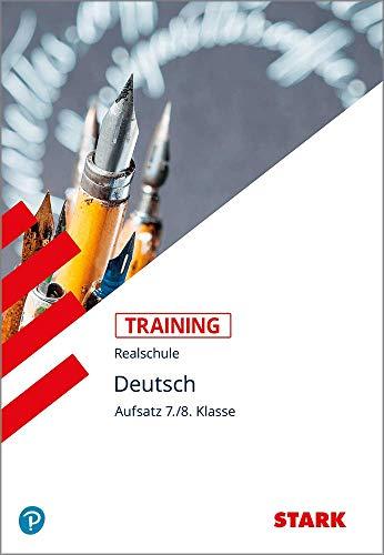 9783894493332: Training Realschule. Deutsch. Aufsatz 7./8. Klasse: Grundwissen