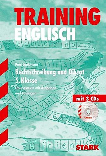 Training Englisch Rechtschreibung und Diktat 5. Klasse: Übungstexte mit Aufgaben und Lösungen - Paul Jenkinson