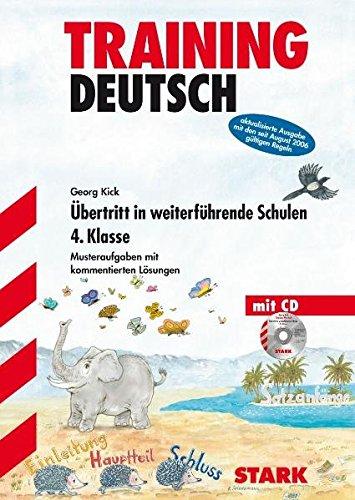 9783894494186: Training Deutsch - �bertritt in weiterf�hrende Schulen. 4. Klasse: Musteraufgaben mit kommentierten L�sungen