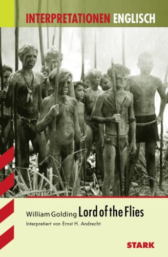 Interpretationshilfe Englisch / Lord of the Flies : Text in Deutsch - William Golding