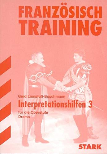 9783894494421: Französisch-Training. Interpretationshilfen 3. Drama. Oberstufe