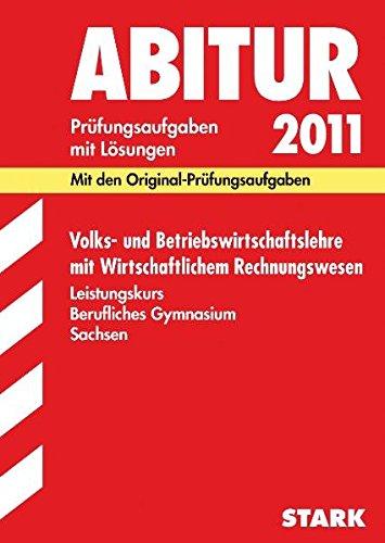 9783894494858: Abiturprüfungen 2005. Volks- und Betriebswirtschaftslehre. Leistungskurs Berufliches Gymnasium Sachsen. 1998 - 2004