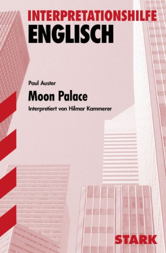 Interpretationshilfe Englisch. Moon Palace: Paul Auster